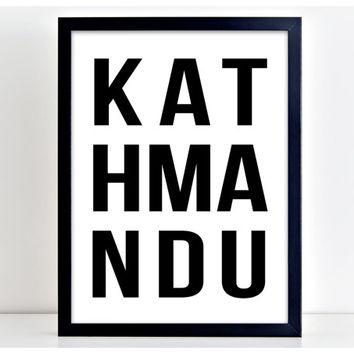Kathmandu Print Country Poster Art Print Kitchen Quote Motivation  Wall Sign Letters Home Decor PP84