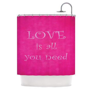 """Iris Lehnhardt """"Love is all you need"""" Quote Pink Shower Curtain"""