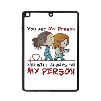 Grey S Anatomy You Will Always Be My Person iPad Air 2 Case