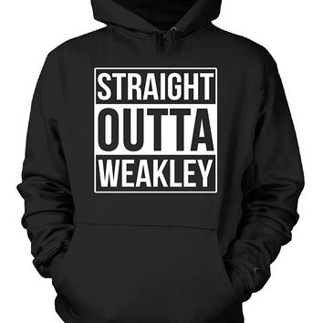 Straight Outta Weakley County. Cool Gift - Hoodie