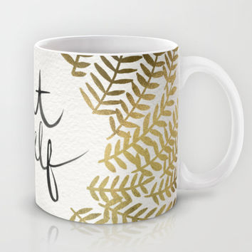 Treat Yo Self – Gold Mug by Cat Coquillette