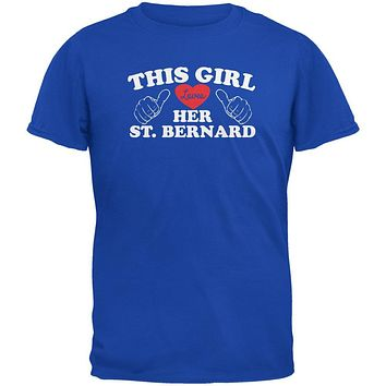 Valentines This Girl Loves Her St. Bernard Royal Adult T-Shirt