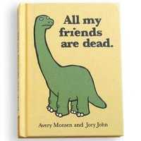 bigstonehead — All My Friends Are Dead Book