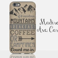 Mountains Breakfast Coffee Campfires Travel Adventure Camping Hiking Backpacking Mens Christmas Gift Outdoor Galaxy Edge iPhone Phone Case