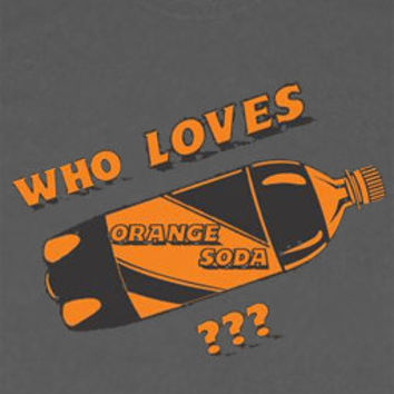 Who Loves Orange Soda Womens T-Shirt Kenan and Kel New