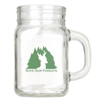 Save Our Forests Mason Jar