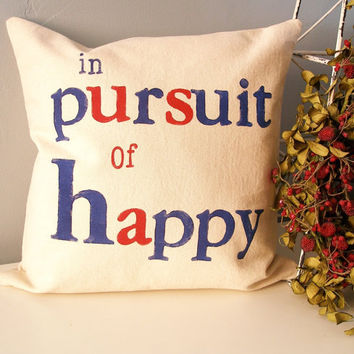 In Pursuit Of Happy Hand Stamped Pillow Cover by JoshuaByOak