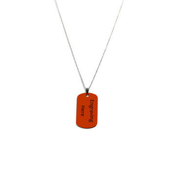 Engraved Dog Tag Necklace, Personalized Name, Date, Custom Engraving Jewelry, Orange Dog Tag on Stainless Steel Chain, Gift For Him