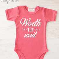 Worth the wait Baby One Piece Bodysuit - Cute Baby Clothes - Baby Girl Bodysuit - Baby Boy Bodysuit - Baby Snap Tee