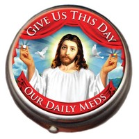 Jesus Pillbox: Give Us This Day Our Daily Meds