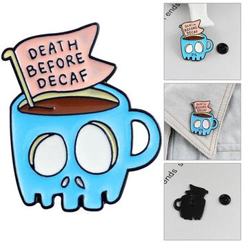 Skull Coffee Cup Banner Brooch Blue Skeleton Cup Death Before  Enamel Pin Denim T-Shirt Personality Badge Friends Gifts