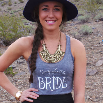 Sexy Little Bride. Bride To Be. Bride To Be Gift. Bride To Be Clothing. Bride Clothing. Gift For Bride. Newlywed. Bride Tank. Bride Tee.