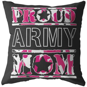 Army Mom Pillows Proud Army Mom
