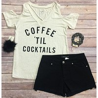 Coffee til' Cocktails Cold Shoulder Top