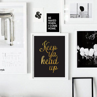 """Modern Typography Poster """"Keep Ya Head Up"""", Wall Decor, Inspirational Quote, Wall Art, Typography Poster, Quote Wall Art."""