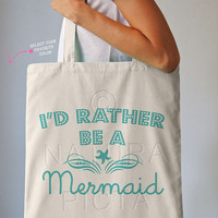 I'd rather be a mermaid quote tote bag-mermaid tote-beachy tote bag-quote tote bag-Christmas gift-tote-school bag-bag-NATURA PICTA NPTB062
