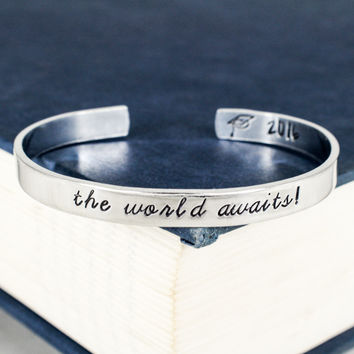 The World Awaits! Bracelet - Graduation Gift - Class of 2016 - Adjustable Aluminum Bracelet