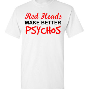 Red Heads Make Better Psychos