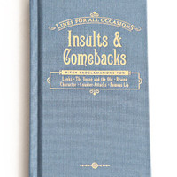 Insults & Comebacks For All Occasions Book - $9.00 : ThreadSence.com, Your Spot For Indie Clothing & Indie Urban Culture