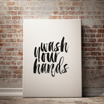 """Family quote""""Wash Your Hands""""Typographic print Bathroom Poster Family poster Bathroom Decor Printable Quotes Bathroom quote Black And White"""