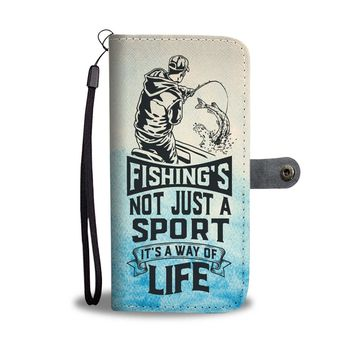 PEAPV4S Fishing's Not Just A Sport It's A Way Of Life Wallet Phone Case