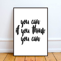 "Inspirational Quote Wall Decor ""You Can If You Think You Can"" Typography Print ,Inspirational Poster,Instant download,Word art,black & white"