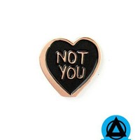 Rosehound Apparel - Not You Heart Pin