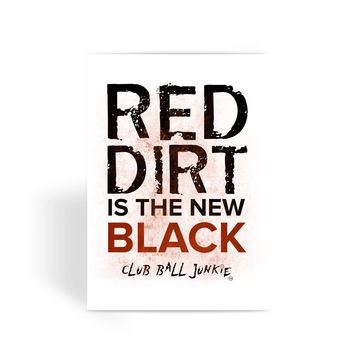 Red Dirt is the New Black Greeting Card for baseball or softball fans