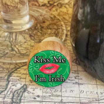 Wine Stopper, Kiss Me I'm Irish Handmade Wood Cork, St. Patrick's Day, Shamrock Bottle Stopper, Wood Top Cork Stopper, Irish Fun Gift