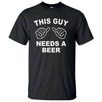 Best Seller This Guy Needs A Beer Funny T Shirts Men's