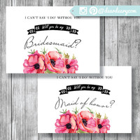 I can't say I do without you - Will you be my bridesmaid - FREE Maid of Honor Cards - Instant Download - WA049