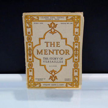 The Mentor Story of Versailles Booklet with 6 Photogravures Serial No 180 June  1919 Department of History Vol 7