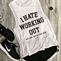 I Hate Working Out Tank