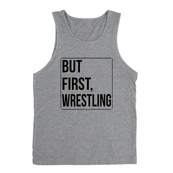 But first wresling, wrestling day, game day, sport gift ideas, team Tank Top