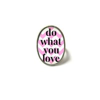 Pink and White Chevron do what you love Adjustable Ring - Soft Grunge Pastel Goth Motivational and Inspirational Jewelry