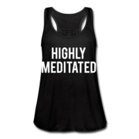 Highly Meditated, Women's Flowy Tank Top
