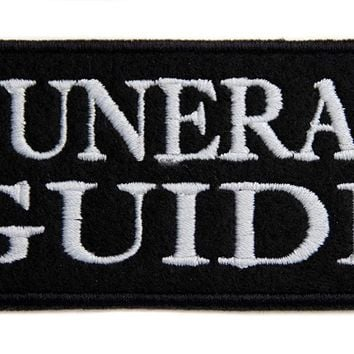 Funeral Guide Patch Iron on Applique Occult Horror Dead Undead Clothing