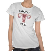 Grow a pair! from Zazzle.com