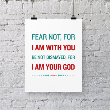 Bible Verse Art  -  Isaiah 41:10 - Scripture Print