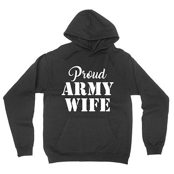 Proud army wife, gift for wife, army wife, workout hoodie