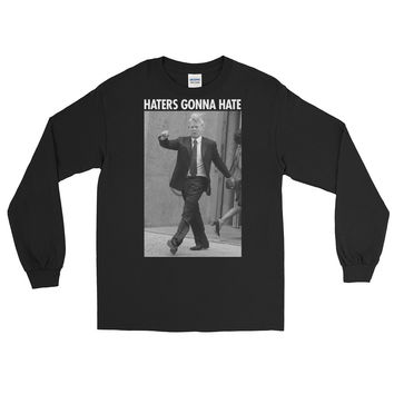 Trump Haters Gona Hate Long Sleeve T-Shirt