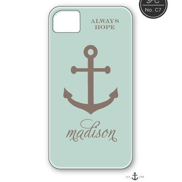 Anchor & Hope  Always Hope Quote  iPhone 5 Cover by prettychicsf