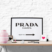 Prada Marfa Print Prada Marfa Art Prada Marfa Decor  Fashion Art Fashion Print Bedroom Wall art Prada Sign Fashion Wall Art Fashion Print
