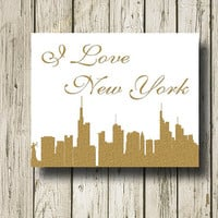 I Love New York Skyline Cityscape Golden Quotes Digital Art Print  Instant Download Wall Art Home Decor G025