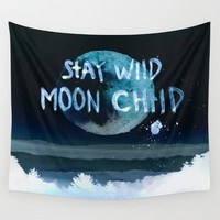 Stay wild moon child (dark) Wall Tapestry by Lostfog Co.