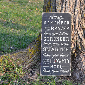 Always remember you are braver than you believe Winnie the Pooh quote painted wood sign