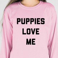 Puppies Love Me Long Sleeve Tee