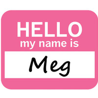 Meg Hello My Name Is Mouse Pad