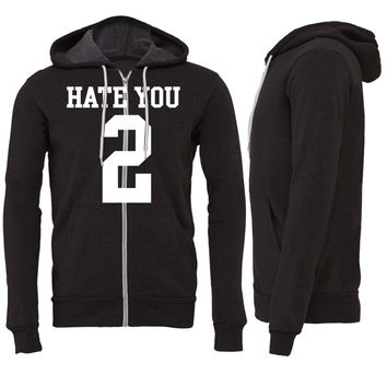 Hate You 2 Jersey Zipper Hoodie