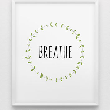 BREATHE print // black white and green home decor print // leafy wreath decoration print // office wall art // relax print